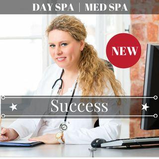 Day Spa & Med Spa Success