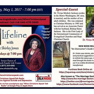 LifeLine with Apostle Shirley Jones and Featured Guest Pastor Dr. Vivian Jackson