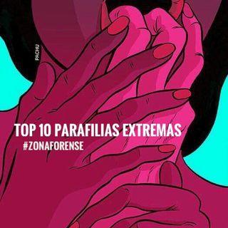 EL TOP 10 DE LAS PARAFILIAS MÁS EXTREMAS