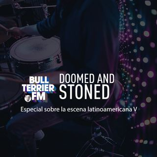 Doomed & Stoned 29: Latinoamerica V