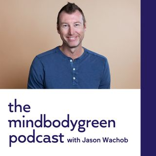 The mindbodygreen Podcast