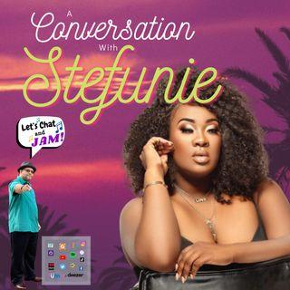 A Conversation With Stefunie