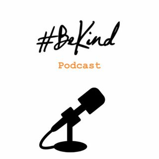 Episode Three - Preparing you for kindness