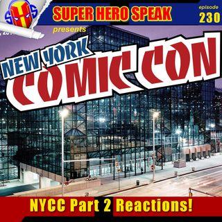 #230: NYCC Part 2 Reactions! - Super Hero Speak – Superhero Podcast