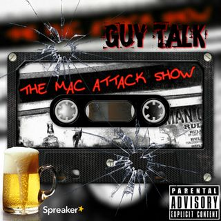 Guy Talk 58