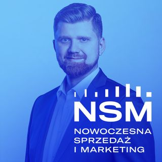 NSM 054: Cold Calling, Cold Mailing czy Social Selling?