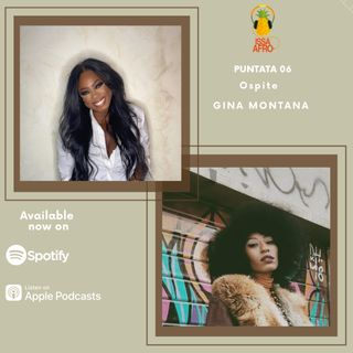 Issa Afro Puntata 06 ospite Gina Montana - Essere una donna che fa rap in Italia