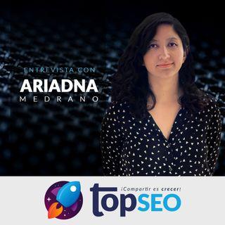 🥇Entrevista a Ariadna Medrano | TOP SEO