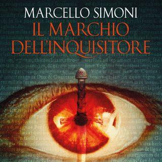 """Marcello Simoni """"Il marchio dell'inquisitore"""""""