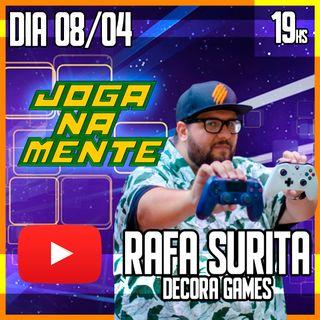 Metendo as caras é que deu certo - Rafa Surita - Decora Games - Joga Na Mente