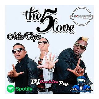 The5Love SpecialMix| DjCochitoPty | Nextmusicpty