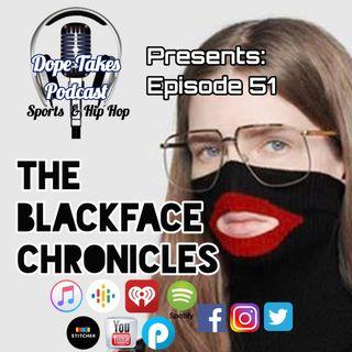 The Blackface Chronicles