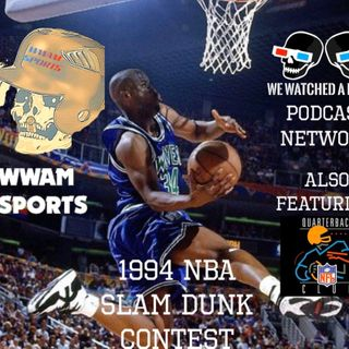 WWAM Sports Episode 2 - Top 10 Favorite QB's of all Time + Reviewing the 1994 NBA Slam Dunk Contest