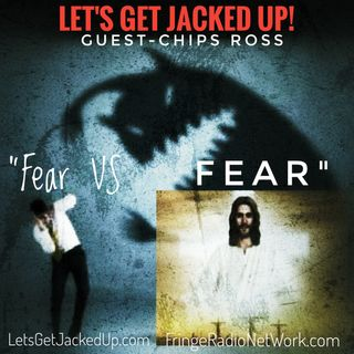 LET'S GET JACKED UP! Fear VS FEAR-Guest-Chips Ross
