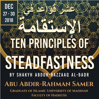 Ten Principles of Steadfastness