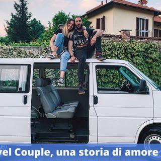 Ep.173 - Wild Travel Couple, una storia di amore e viaggio!