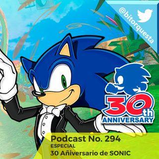 294 - Especial SONIC 30 Aniversario