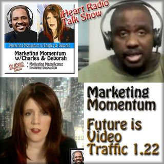 MM 1.22 * The Future is Video Traffic