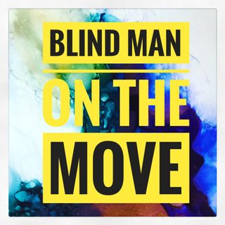 Blind Man On The Move