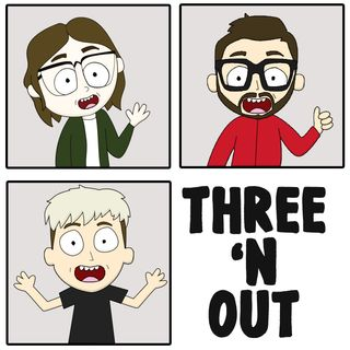 Three 'N Out #8: Flash In The Pan