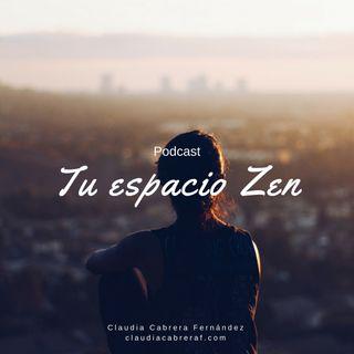 Introducción Al Podcast Tu Espacio Zen