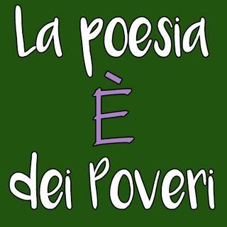La Poesia è dei Poveri