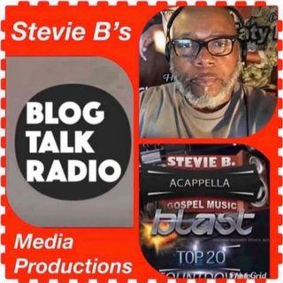 Stevie B. A Cappella Gospel Music Blast - (Episode 220)