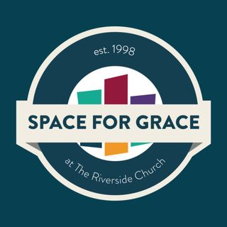 The Riverside Church: Space for Grace