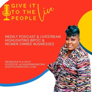 Give It To The People LIVE with Shamina Williams