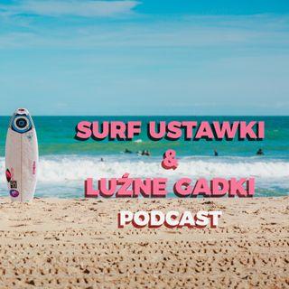#03 Nie tylko o nauce surfingu, gościem instruktor Krzysiek Sikora