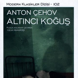Anton Çehov - Altıncı Koğuş
