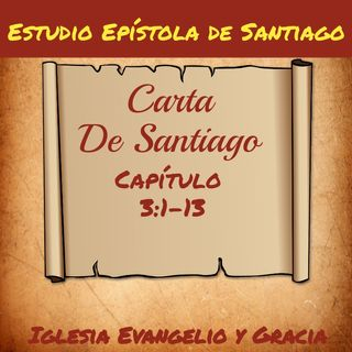Estudio Epístola de Santiago 3. 1-13