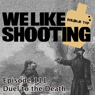 WLS Double Tap 111 - Duel to the Death