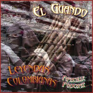 66 - Leyendas Colombianas - El Guando