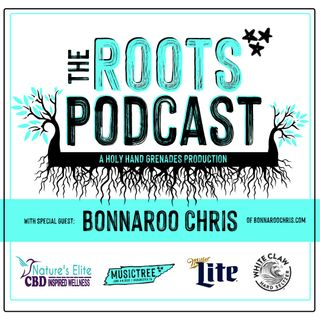 Episode 3 with Special Guest Bonnaroo Chris