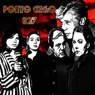 Ponto Cego #27: Walter Hugo Khouri: Paixão e Sombras (1977) e Filhas do Fogo (1978)