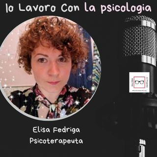 #26 Storie di professioniste coraggiose con Elisa Fedriga