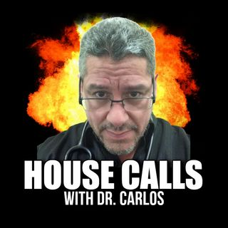 HOUSE CALLS WITH DR CARLOS 121420