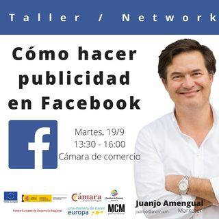 Cómo hacer publicidad en Facebook. ( y 2)