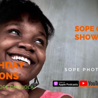5 💕Birthday LessonsEpisode 15 - Sope Omojola show