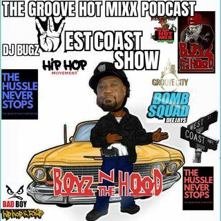 THE GROOVE HOT MIXX PODCAST RADIO DJ BUGZ WEST COAST SHOW