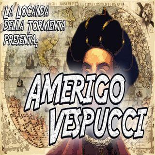 Podcast Storia - Amerigo Vespucci