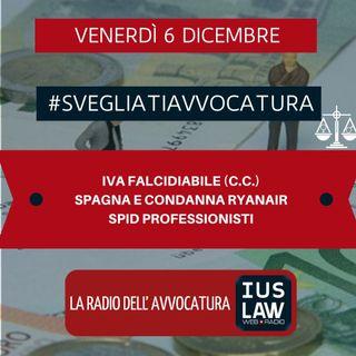 IVA FALCIDIABILE (C.C.) – SPAGNA E CONDANNA RYANAIR – SPID PROFESSIONISTI – #SVEGLIATIAVVOCATURA