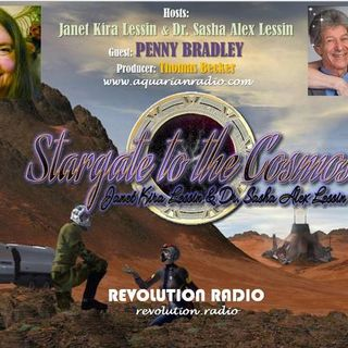 Penny Bradley ~ 06/11/19 ~ Stargate to the Cosmos ~ Janet Kira & Dr Sasha Lessin