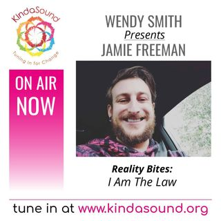 I Am The Law | Jamie Freeman, Common Law Specialist, on Reality Bites with Wendy Smith