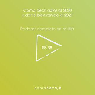 38-Como decir adios al 2020 y dar la bienvenida al 2021