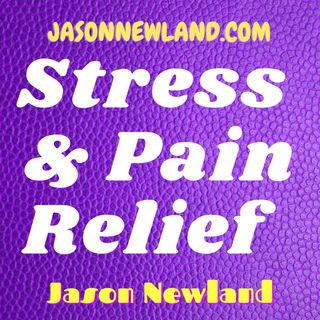 Stress & Pain Relief Podcast