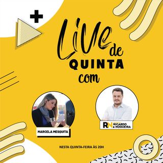 Live de Quinta - Convidada Marcela Mesquita