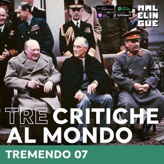 #7 - Tre critiche al mondo