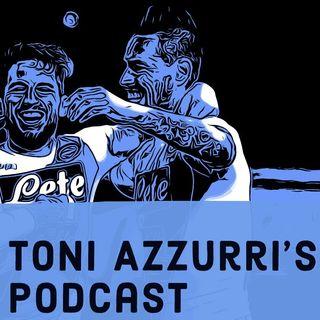 Toni Azzurri's Podcast